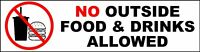 No Outside Food And Drink Decal Sticker