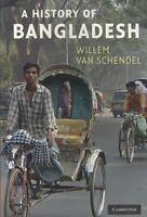History of Bangladesh, Paperback by Van Schendel, Willem, Brand New, Free shi...