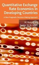 Exchange Rate Economics in Developing Countries : A New Approach to Issues,...