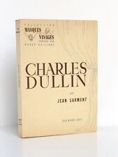 Charles Dullin. Charles SARMENT. Calmann-Lévy 1950. Édition originale.