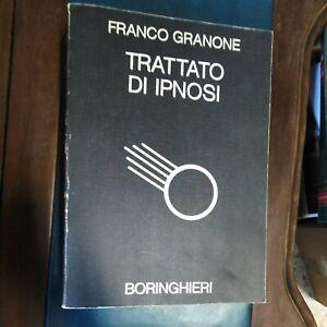 F. Granone, Trattato di ipnosi