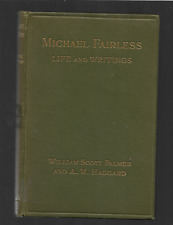 MICHAEL FAIRLESS: Her Life and Writings - M. E. Dowson-HB 1913