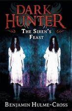 The Siren's Feast (Dark Hunter),Hulme-Cross, Benjamin,Excellent Book mon00001064