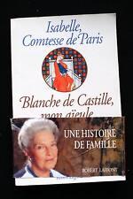 CONTESSE DE PARIS-BLANCHE DE CASTILLE