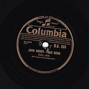 CLASSIC BURL IVES 78 THE LITTLE WHITE DUCK / JOHN HARDY  COLUMBIA EXP DC 535 E -