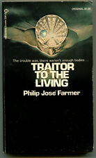 Philip Jose Farmer TRAITOR TO THE LIVING First Printing