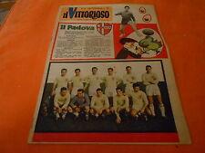 IL VITTORIOSO  NR    8  1960    CALCIO  SQUADRA   DE L PADOVA  SCHIERATA