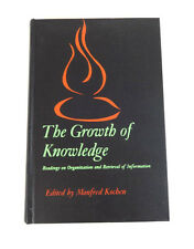 THE GROWTH OF KNOWLEDGE Edited by Manfred Kochen; Vintage Hardcover 1967