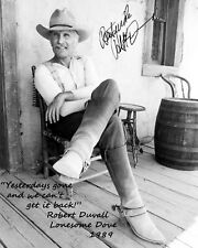 LONESOME DOVE  Robert Duval QUOTE Autographed Photo Copy 8x10 Reprint DOVE-X06B
