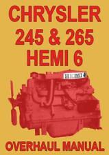CHRYSLER 245 & 265 HEMI 6 ENGINE OVERHAUL MANUAL