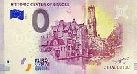 BILLET 0  EURO  HISTORIC CENTER OF BRUGES  BELGIQUE  2018  NUMERO 100