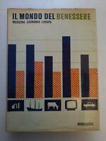 Libro Il mondo del benessere Medicina Economia - Enciclopedia I mondi dell'uomo