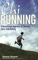 Chirunning: A Revolutionary Approach to Effortless, Injury-Free Running,Danny D