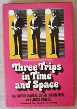 Three Trips in Time and Space by Larry Niven John Brunner Jack Vance HC First