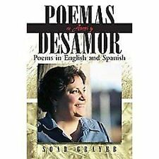 Poemas de Amor Y Desamor : Poems in English and Spanish by Soad Grayeb (2012,...
