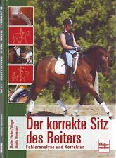 DER KORREKTE SITZ DES REITERS pferdebuch pferdebücher reitschulen 9783275016822