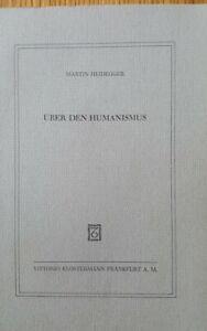Martin Heidegger - Über den Humanismus