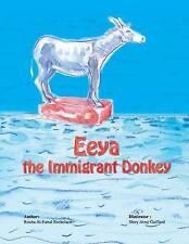 NEW Eeya the Immigrant Donkey by Rouba Al-Fattal Eeckelaert