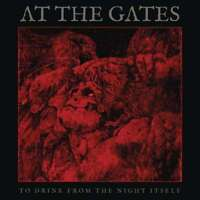 At The Gates - To Drink From The Night Itself  (Deluxe Edition) NEW CD