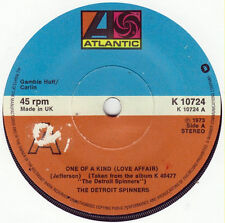 """Detroit Spinners* – One Of A Kind (Love Affair)  7""""  Excellent Condition"""