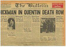 William Edward Hickman in Quentin Death Row 2000 see Killer March 17 1928 B1