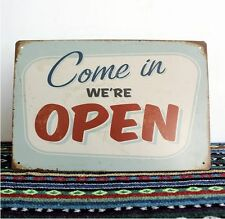COME IN WE'RE OPEN Metal Tin Sign Deco Retail Bar Pub Tavern Brewery Shop Ad
