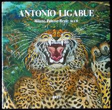 Antonio LIGABUE. Milano, Palazzo Reale, 2008. Franco Maria Ricci, 2008. E.O.