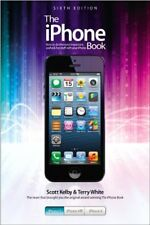 The iPhone Book: Covers iPhone 5, iPhone 4s, and iPhone 4,Scott Kelby, Terry Wh