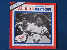 Watford FC - Watford v Vancouver Whitecaps Booking Form - 1981