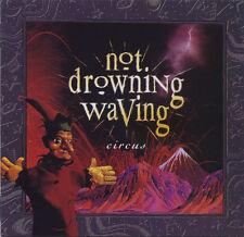 """NOT DROWNING, WAVING """"Circus"""" 1993 13Track CD *DavidBridie """"Spark,Penmon"""""""