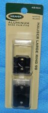 Weaver Aluminum Base Pair Fit #48464 Mouser Large Ring 98 Black Matte