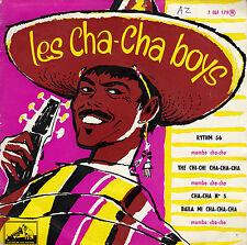 45TRS VINYL 7''/ RARE FRENCH EP LES CHA-CHA BOYS / RYTHM 56 + 3