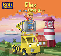 Flex and the Fix-it Day (Bob the Builder), VARIOUS, Very Good Book