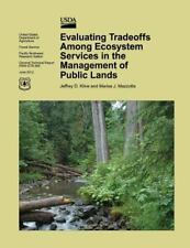 Evaluating Tradeoffs among Ecosystem Services in the Management of Public...