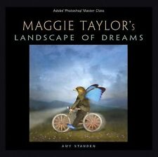 Adobe Photoshop Master Class: Maggie Taylor's Landscape of Dreams, Standen, Amy,
