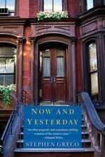Now and Yesterday, Stephen Greco, Very Good Book