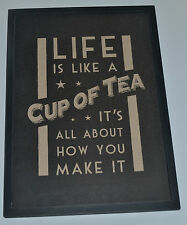 East of India Shabby Chic Rustic Life is Like a Cup of Tea Wooden Framed Picture