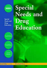 Special Needs and Drug Education (David Fulton / Nasen) by Ives, Richard