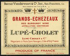 Ancienne Etiquette de Vin - Bourgogne - Grands Echezeaux  - Lupé-Cholet