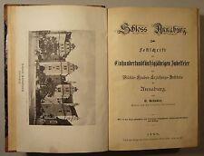 SCHLOSS ANNABURG: FESTSCHRIFT 150 JAHRE MILITÄR-KNABEN-ERZIEHUNGS-INSTITUT, 1888