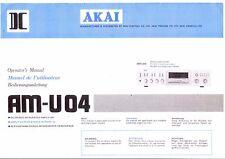 Akai  Bedienungsanleitung user manual operator´s manual für AM- U 04