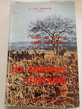 Dans la savane Centrafricaine avec Les Bororos Djafouns carnet d'un missionnaire