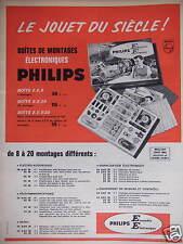 PUBLICITÉ PAPIER BOITES DE MONTAGES ÉLECTRONIQUES PHILIPS JOUET DU SIÈCLE 1964