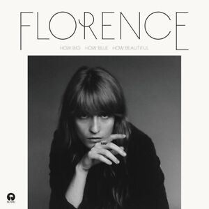 Florence+The Machine - How Big, How Blue, How Beautiful
