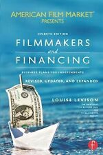 Filmmakers and Financing: Business Plans for Independents American Film Market