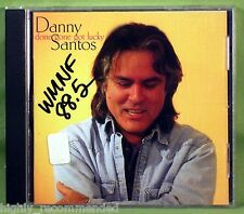 Done Gone Got Lucky by Danny (Singer-songwrite Santos (CD, Oct-2004, Wind River)