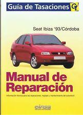 MANUAL DE REPARACION SEAT IBIZA CORDOBA 1993-97 +REGALO TESTER
