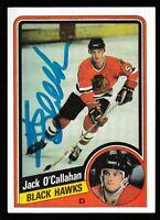 1984-85 Topps Jack O'Callahan Autographed Card - Chicago Black Hawks  - TTM  #33