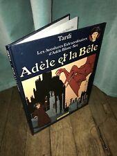 Adele Blanc-sec : T1 Adele Et La Bête (Tardi)