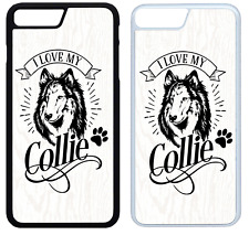 I Love My Collie Phone Case Cover iPhone 4 5 6 7 8 X XR XS Max Plus